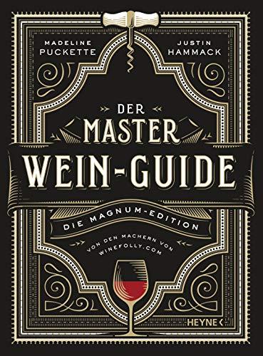 Der Master-Wein-Guide: Die Magnum-Edition