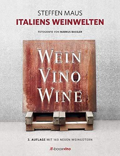 Italiens Weinwelten - Gebundene Ausgabe