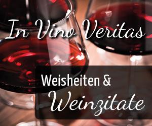 Wein-Weisheiten, Zitate und Weinzitate - Vino Culinario